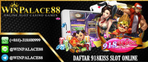Daftar 918Kiss Slot Online