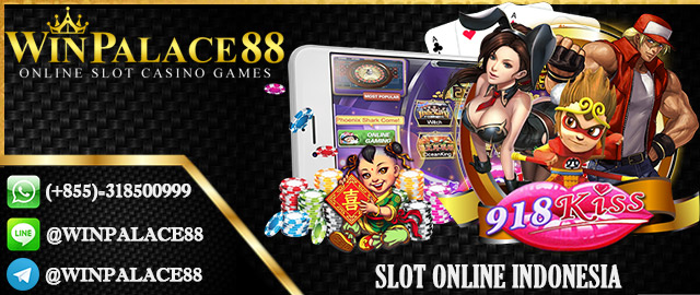 Slot Online Indonesia | Slot 918Kiss