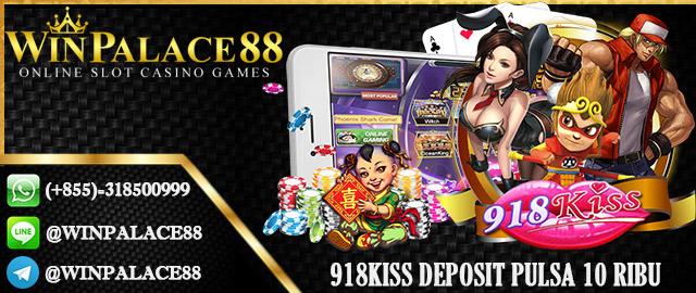 918Kiss Deposit Pulsa 10 Ribu