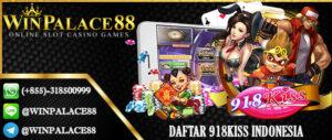 Daftar 918Kiss Indonesia